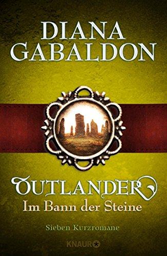 Outlander - Im Bann der Steine: Sieben Kurzromane
