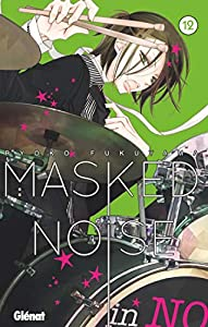 Masked Noise Edition simple Tome 12