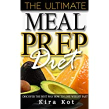 Meal Prep: The Beginner's Guide to Meal Prep and Clean Eating- The Best Crock Pot Recipes with Smart Points for Rapid Weight Loss (Low Carb Diet, Batch ... Loss, Healthy Cookbook) (English Edition)