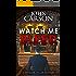 WATCH ME BLEED (DI Frank Miller Series Book 4)