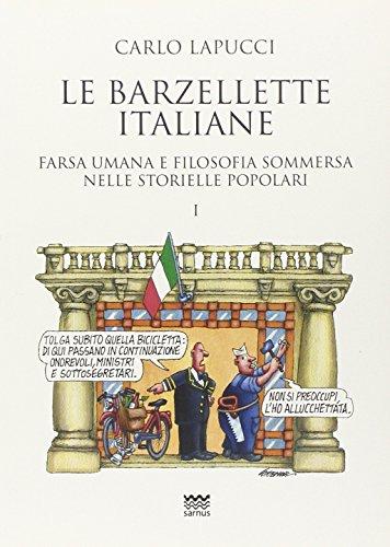 Le barzellette italiane. Farsa umana e filosofica sommersa nelle storielle popolari: 1