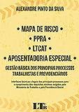 Mapa de Risco - PPRA - LTCAT - Aposentadoria Especial