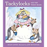 Tackylocks and the Three Bears