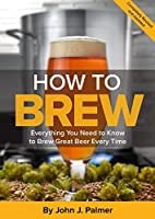 Fully revised and expanded, How to Brew is the definitive guide to making quality beers at home. Whether you want simple, sure-fire instructions for making your first beer, or you're a seasoned homebrewer working with all-grain batches, this ...