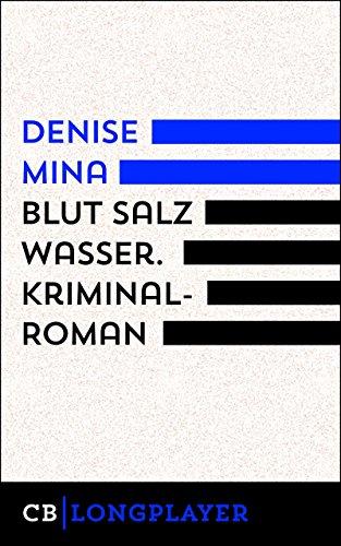 Blut Salz Wasser: Kriminalroman (Ariadne) International Salt