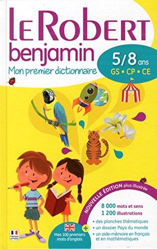 Le Robert benjamin : Mon premier dictionnaire, 5/8 ans par Christine de Bellefonds, Laurence Laporte, Marie-Hélène Drivaud, Collectif