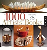 1000 Artists' Books A Showcase of Fine Hand-bound Structures by Thomas, Donna ( Author ) ON May-31-2012, Paperback