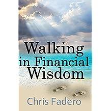 walking in financial wisdom (English Edition)