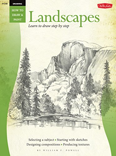 Drawing: Landscapes (How to Draw and Paint): Learn to Paint Step by Step (How to Draw and Paint Series) por William Powell