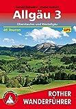 Allgäu 3: Oberstaufen und Westallgäu. 46 Touren. Mit GPS-Daten (Rother Wanderführer)