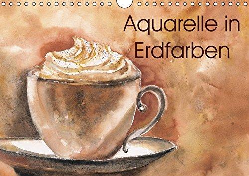 Aquarelle in Erdfarben (Wandkalender 2018 DIN A4 quer): Aquarellbilder hangemalt mit Erdpigmenten...