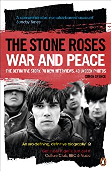 The Stone Roses: War and Peace par [Spence, Simon]