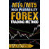 MT4/MT5 High Probability Forex Trading Method (Forex, Forex Trading System, Forex Trading Strategy,  Oil, Precious metals, Commodities, Stocks, Currency Trading, Bitcoin Book 1) (English Edition)