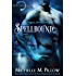 Spellbound (Warlocks MacGregor Book 2)