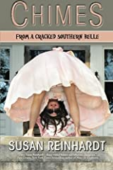 Chimes From a Cracked Southern Belle by Susan Reinhardt (2013-06-24) Paperback