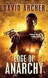 #9: Edge of Anarchy - An Action Thriller Novel (A Noah Wolf Novel, Thriller, Action, Mystery Book 11)
