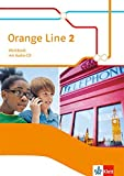 Orange Line 2: Workbook mit Audio-CD Klasse 6 (Orange Line. Ausgabe ab 2014)