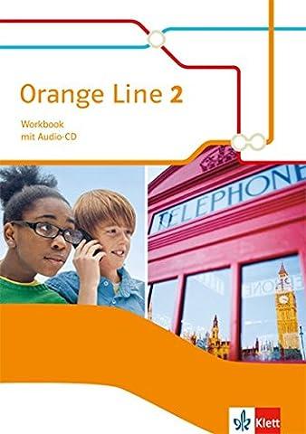 Orange Line / Ausgabe 2014: Orange Line / Workbook mit Audio-CD: Ausgabe 2014