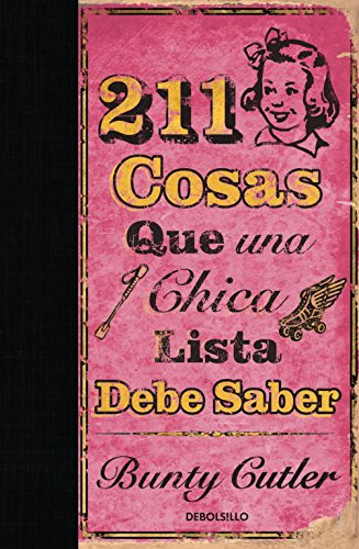 211 cosas que una chica lista debe saber/ 211 Things A Bright Girl Can Do