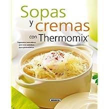 Sopas y cremas con thermomix (El Rincón Del Paladar)