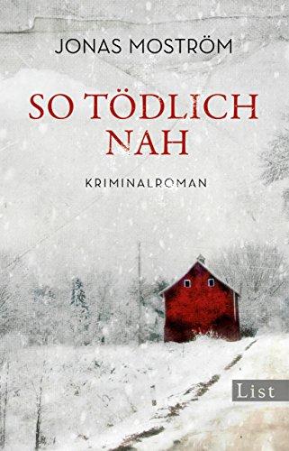 So tödlich nah: Kriminalroman (Ein Nathalie-Svensson-Krimi 1)