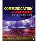 [(Communication and Sport: Surveying the Field)] [ By (author) Andrew C. Billings, By (author) Michael L. Butterworth, By (author) Paul D. Turman ] [May, 2014]