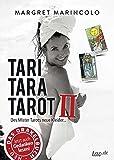 TARI TARA TAROT II: Des Mister Tarots neue Kleider... - MARGRET MARINCOLO