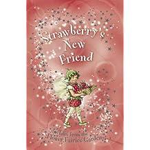 Flower Fairies Secret Stories: Strawberry's New Friend