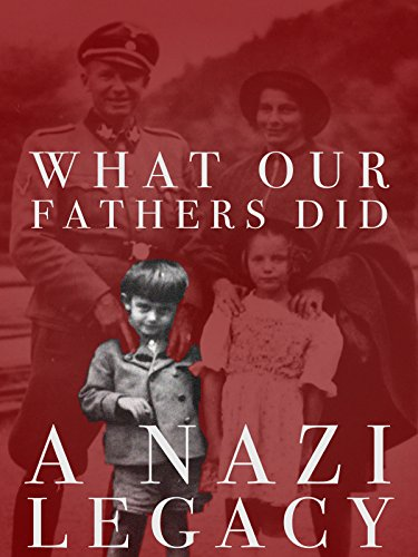 What Our Fathers Did: A Nazi Legacy (Deutsche Untertitel) Cover