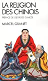 La Religion Des Chinois -Nvelle Ed-: Préface de Georges Dumézil (Collections Spiritualites)