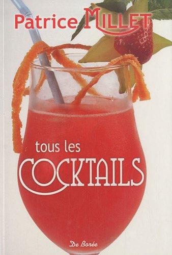 Tous les cocktails par Patrice Millet
