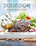Düsseldorf. Rezepte & Lebensart: Look & Cook