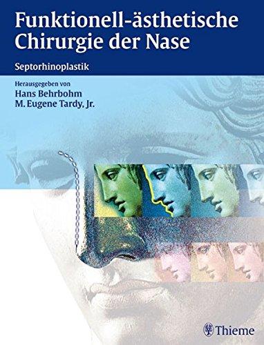 Funktionell-ästhetische Chirurgie der Nase: Septorhinoplastik (Hals-plastischen Chirurgie)