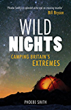 Wild Nights: Camping Britain's Extremes