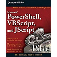Microsoft PowerShell, VBScript and JScript Bible by William R. Stanek (2009-02-24)