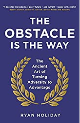 Descargar gratis The Obstacle is the Way: The Ancient Art of Turning Adversity to Advantage en .epub, .pdf o .mobi