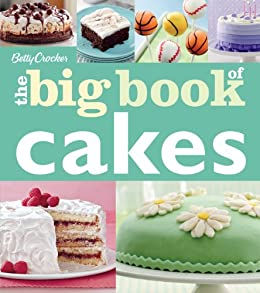Betty Crocker The Big Book of Cakes (Betty Crocker Big Book) von [Betty Crocker]