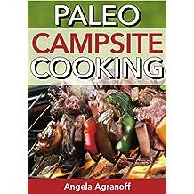 Paleo Campsite Cooking