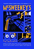 Front cover for the book McSweeney's Issue 46 (Mcsweeney's Quarterly Concern) by Dave Eggers