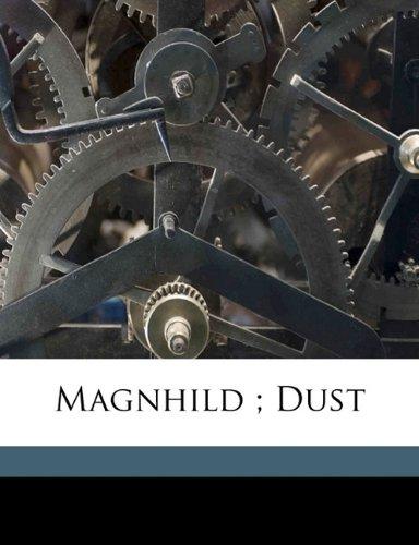 Magnhild ; Dust