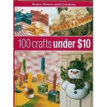 100 Crafts Under $10 by Susan Banker (2003-06-01)