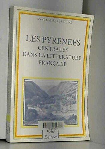 Les Pyrénées centrales dans la littérature française : Entre 1820 et 1870