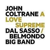Christophe Dal Sasso: John Coltrane : a Love Supreme (Audio CD)