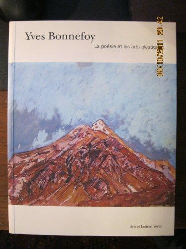 Yves Bonnefoy: La poésie et les arts plastiques