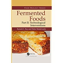 Fermented Foods, Part II: Technological Interventions