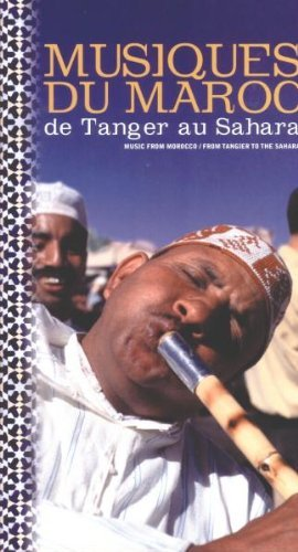 Musiques Du Maroc De Tanger Au Sahara: MUSIC FROM MOROCCO/ FROM TANGIER TO THE SAHARA By Various Artists (2000-01-17)