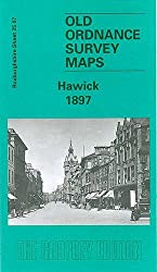 Hawick 1897: Roxburghshire Sheet 25.07 (Old Ordnance Survey Maps of Roxburghshire)