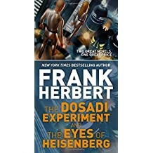 The Dosadi Experiment and the Eyes of Heisenberg: Two Classic Works of Science Fiction