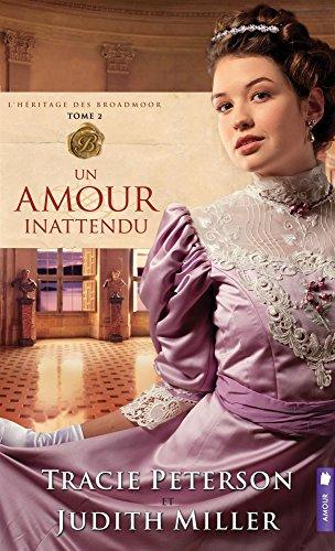 Un amour inattendu - L'hritage des Broadmoor T2