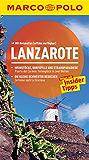 MARCO POLO Reiseführer Lanzarote: Reisen mit Insider-Tipps. (MARCO POLO Reiseführer E-Book)